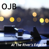 OJB - At The River's Edge