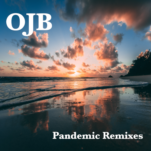 Pandemic Remixes EP